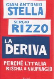 La Deriva di Gian Antonio Stella e Sergio Rizzo