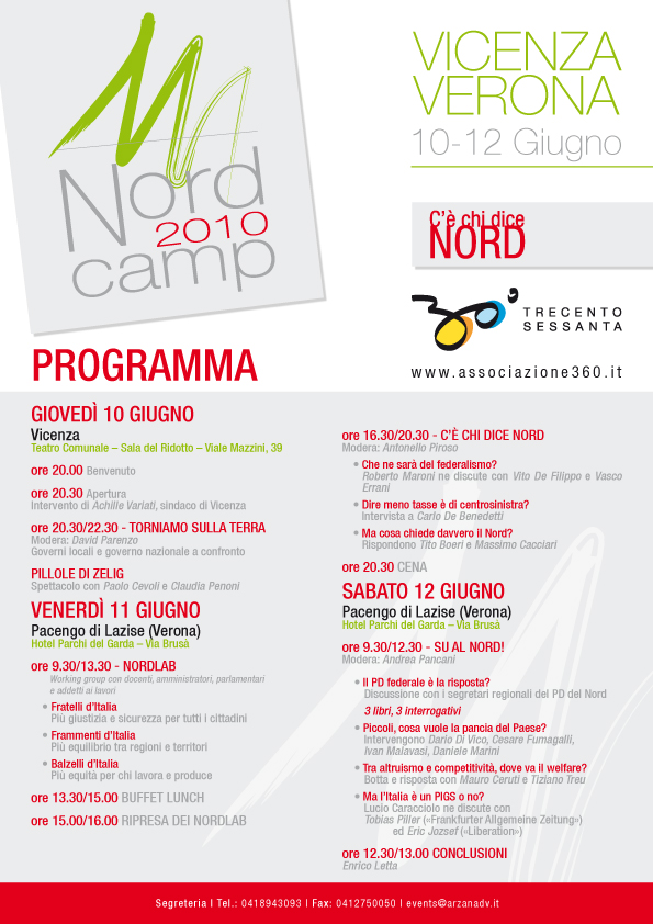 Nord Camp 2010: C'è chi dice Nord