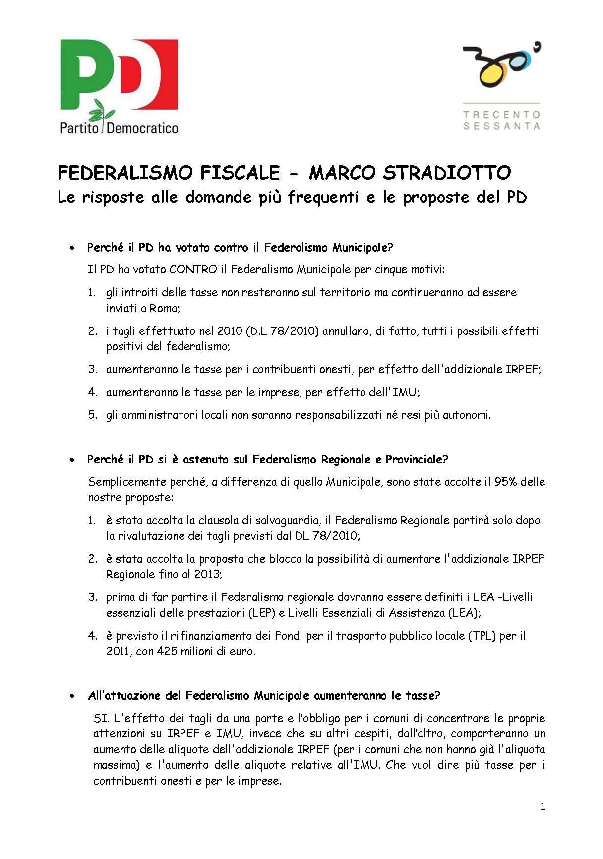 FEDERALISMO FISCALE: LE RISPOSTE ALLE DOMANDE PIU' FREQUENTI E LE PROPOSTE DEL PARTITO DEMOCRATICO