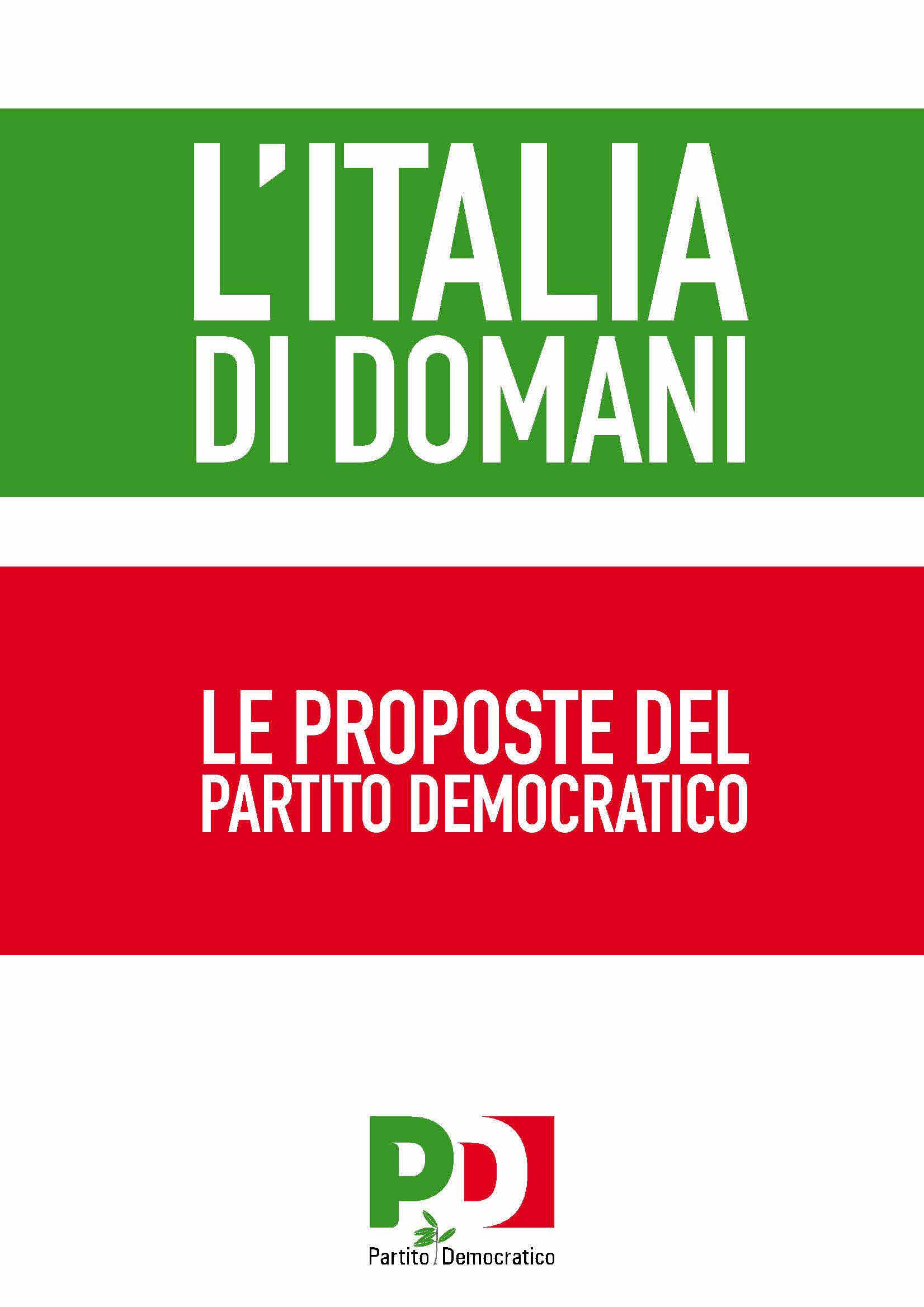 L'ITALIA DI DOMANI :LE PROPOSTE DEL PARTITO DEMOCRATICO