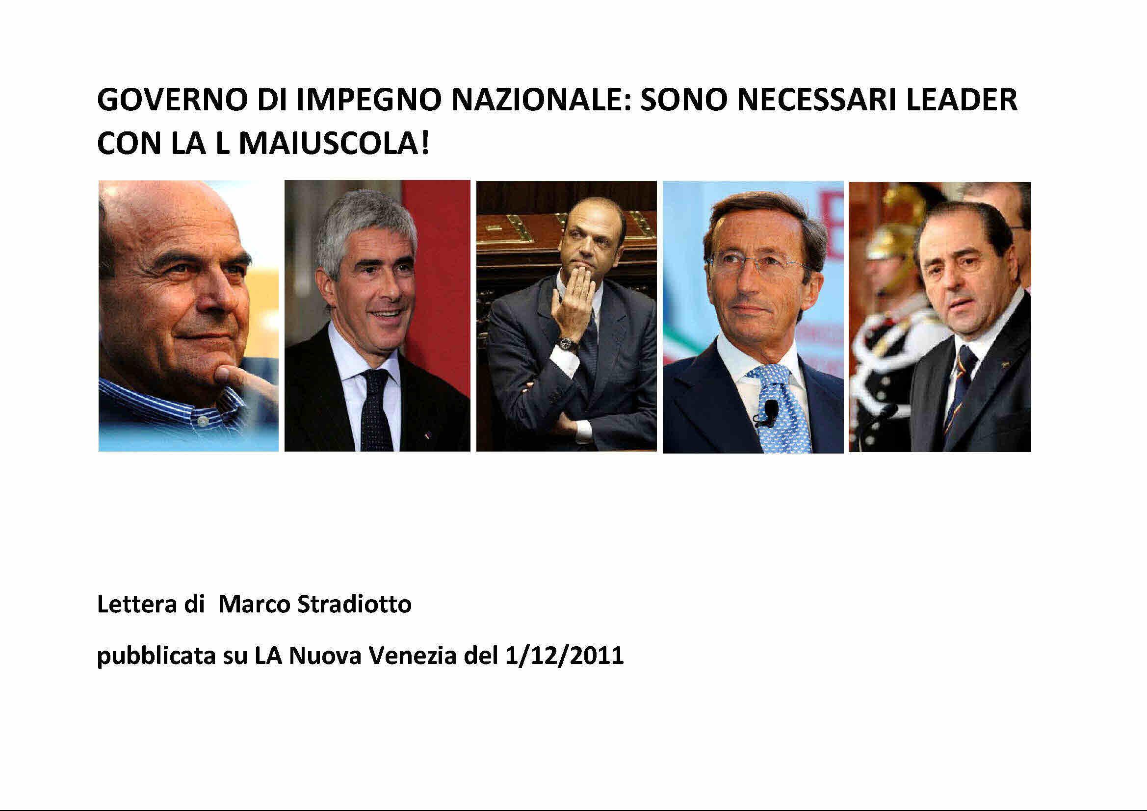 GOVERNO DI IMPEGNO NAZIONALE: SONO NECESSARI LEADER CON LA L MAIUSCOLA!