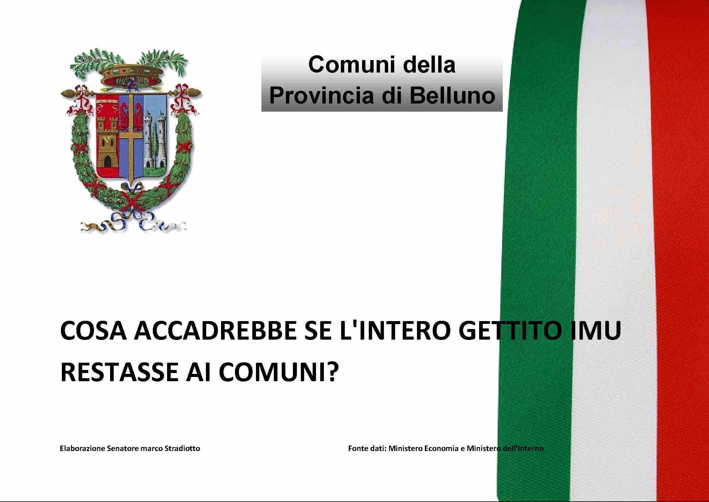 Se il gettito IMU restasse tutto ai comuni cosa accadrebbe in Veneto? guarda i dati e le proiezioni del tuo comune…