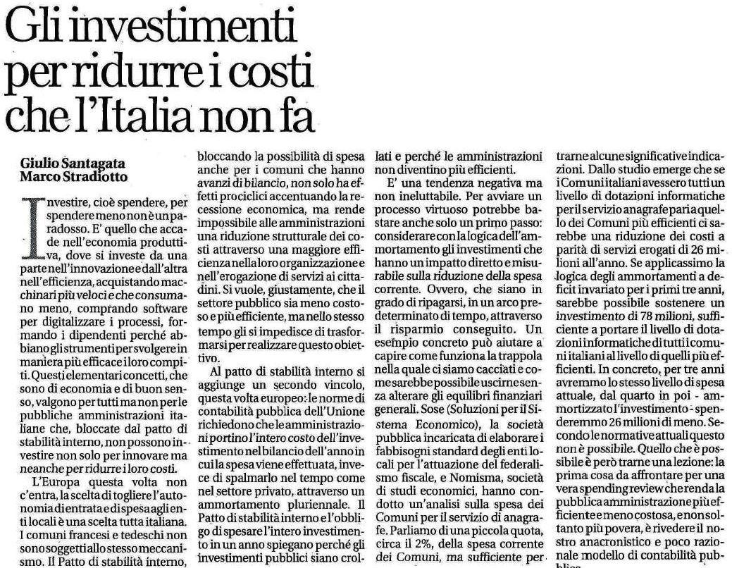Gli investimenti per ridurre i costi che l'Italia non fa  su Affari & Finanza del 18/11/2013